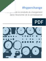 #hyperchange - Petit guide de la conduite du changement dans l'économie de la connaissance