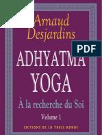 Arnaud Des Jar Dins - A La Recherche Du Soi - Vol 1