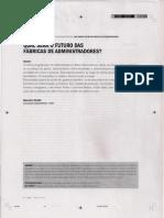 QUAL SERÁ O FUTURO DAS FÁBRICAS DE ADMINISTRADORES