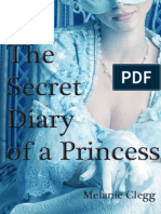 The Secret Diary of a Princess - Clegg, Melanie