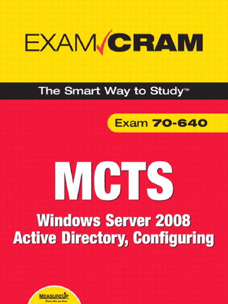 Mcts 70 640 exam cram windows server 2008 active directory mcts 70 640 exam cram windows server 2008 active directory configuring978078973791535938 active directory system administrator xflitez Choice Image