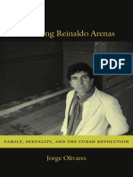 Becoming Reinaldo Arenas by Jorge Olivares