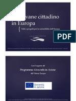 Io Giovane Cittadino in Europa - Presentazione del 5 marzo 2013
