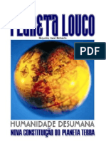 Planeta Louco, Orquiza, José Roberto