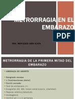 Metrorragia en El Embarazo