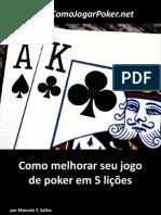 Como melhorar seu jogo de poker em 5 lições