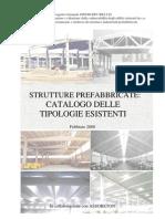 Strutture prefabbricate - Catalogo delle tipologie esistenti
