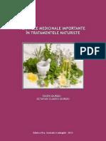 Plantele medicinale importante în tratamentele naturiste - ediția a III-a