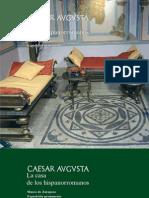 Caesar Avgvsta La Casa de Los Hispanorromanos