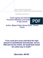 Active ageing and Hydrotherapy:Preventive Medicine and health educationin Spa centres