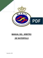 MANUAL DEL  ARBITRO DE WATERPOLO DE RFEN 2006
