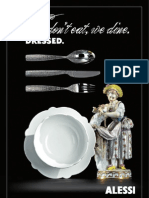 We don't eat. We dine. Dressed. Alessi