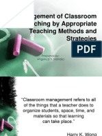 Management of Classroom Teaching by Appropriate Teaching Methods and Strategies