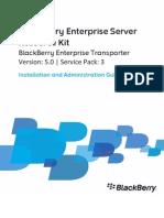 BlackBerry Enterprise Server Resource Kit Installation and Administration Guide 1322936 0127022526 001 5.0.3 US