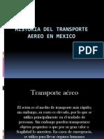 Historia Del Transporte Aereo en Mexico