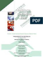 Catalogo de Cursos 2007 FUNDACENTRO