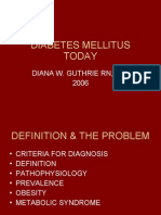 Diabetes Mellitus Today