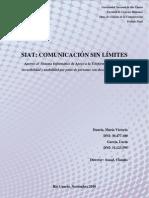 2010-SIAT, COMUNICACIÓN SIN LIMITES