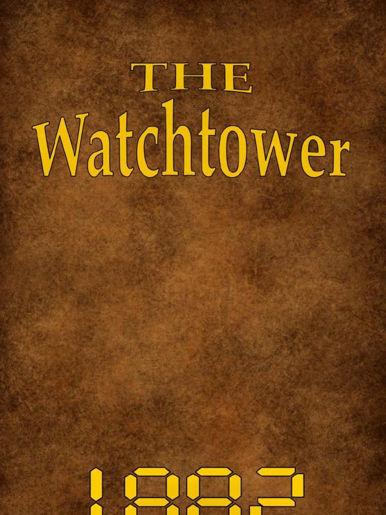 091e340aef42a4 Watch Tower 1882