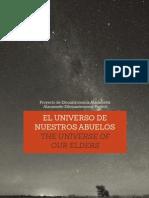 El universo de nuestros abuelos/The Universe of our Elders