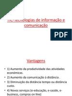 Vantagens e desvantagens da utilização das TIc
