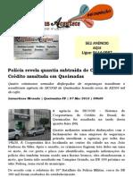 Polícia revela quantia subtraída de Cooperativa de Crédito assaltada em Queimadas