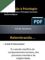 Aula 3 - Histótria da Psicologia e Principais Correntes Epistemológicas