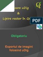 Utilizare uDig & Lipire Raster in QGIS
