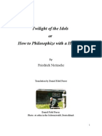 Twilight of the Idols or How to Philosophize with a Hammer