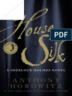 Anthony Horowitz - The House of Silk - The New Sherlock Holmes Novel