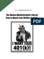 Obama Administration's Secret Plan to Hijack your 401Ks &  IRA's.pdf