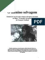 Menino Selvagem Estudo Do Caso de Uma Crianca Selvagem Retratado No Filme O Menino Selvagem de Francois Truffaut