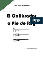 Calibre Pie de Rey o Vernier[1]