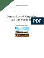 Denma Lochö Rinpoche Las Dos Verdades