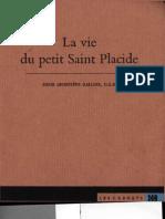 La Vie Du Petit Placide