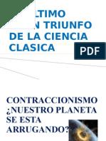 El Ultimo Gran Triunfo de La Ciencia Clasica