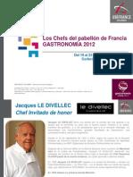 Presentacion Chefs - Pabellon de Francia Gastronomia 2012