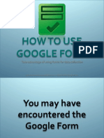How to Use Google Form