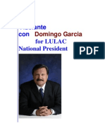 Domingo Garcia for LULAC National President-Please Forward to LULAC Members