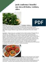 Dieta mediterranea uno studio spagnolo conferma i benefici dell'alimentazione ricca di frutta, verdura, cereali e olio d'oliva