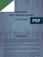 Tom's Midnight Garden Interim Pitch