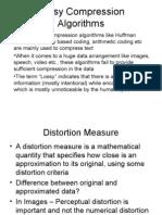 Lossy Compression Algorithms