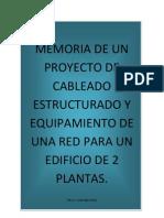 1-Memoria de Un Proyecto de Cableado Estructurado y Equipamiento de Una Red Para Un Edificio de 2 Plantas