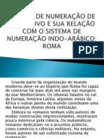 SISTEMA DE NUMERAÇÃO DE CADA POVO E SUA2.pptx