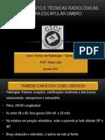 Posicionamento e técnicas radiológicas OMBRO p enviar