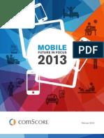Mobile Future in Focus Report 2013