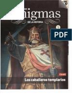 9.- Los Caballeros Templarios