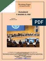 Kutxabank. Y AHORA EL FMI (Es) Kutxabank. AND NOW, THE IMF (Es) Kutxabank. ETA ORAIN, NDF (Es)
