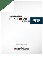 2013 Cost vs. Value Report