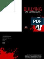 Bullying Nao é  Brincadeira
